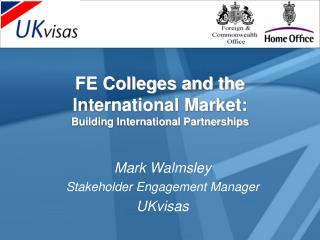 FE Colleges and the International Market:  Building International Partnerships