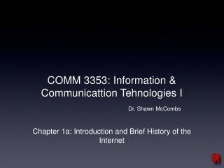 COMM 3353: Information & Communicattion Tehnologies I