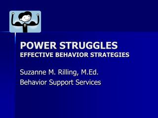 POWER STRUGGLES  EFFECTIVE BEHAVIOR STRATEGIES