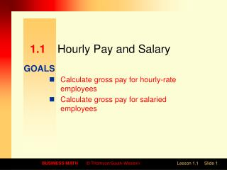 1.1	 Hourly Pay and Salary