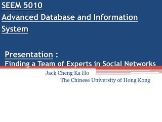 Presentation  : Finding a Team of Experts in Social Networks