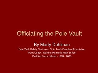 Officiating the Pole Vault