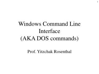 Windows Command Line Interface AKA DOS commands