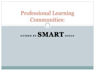 Professional Learning Communities: