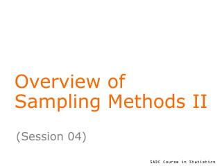 Overview of  Sampling Methods II