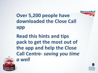 Over 5,200 people have downloaded the Close Call app