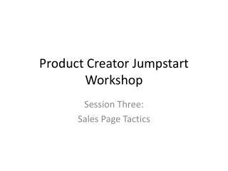 Product Creator Jumpstart Workshop