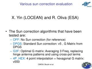 Various sun correction evaluation