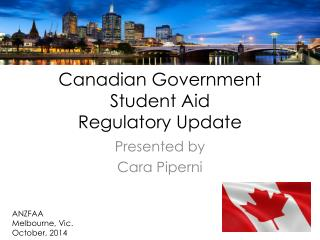 Canadian Government Student Aid Regulatory Update