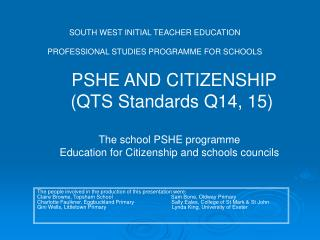 SOUTH WEST INITIAL TEACHER EDUCATION PROFESSIONAL STUDIES PROGRAMME FOR SCHOOLS
