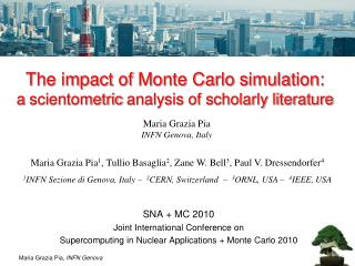 The impact of Monte Carlo simulation:  a  scientometric  analysis of scholarly literature