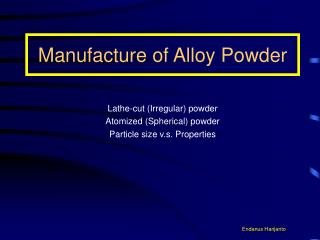 Manufacture of Alloy Powder