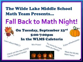 The Wilde Lake Middle School  Math Team Presents…
