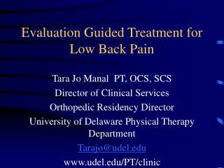 Evaluation Guided Treatment for Low Back Pain