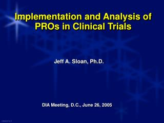 Implementation and Analysis of PROs in Clinical Trials
