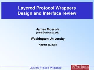 Layered Protocol Wrappers Design and Interface review