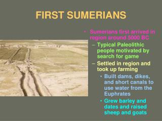 FIRST SUMERIANS