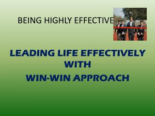 BEING HIGHLY EFFECTIVE