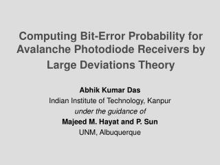 Computing Bit-Error Probability for Avalanche Photodiode Receivers by Large Deviations Theory