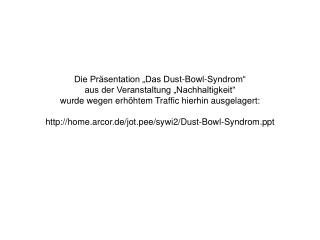 Dust-Bowl-Syndrom