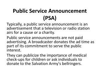 Public Service Announcement ( PSA )