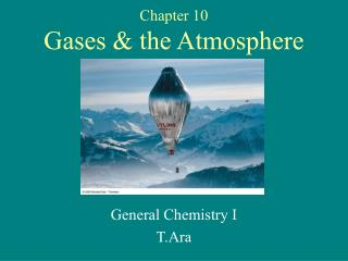 Chapter 10 Gases & the Atmosphere