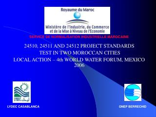 24510, 24511 AND 24512 PROJECT STANDARDS  TEST IN TWO MOROCCAN CITIES