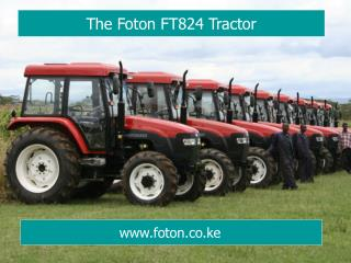 The Foton FT824 Tractor