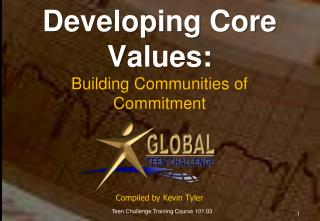 Developing Core Values: Building Communities of Commitment