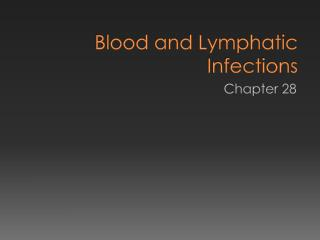Blood and Lymphatic Infections