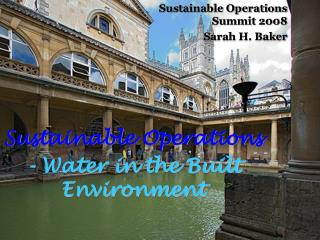 Sustainable Operations - Water in the Built Environment
