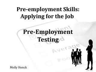 Pre-employment Skills: Applying for the Job