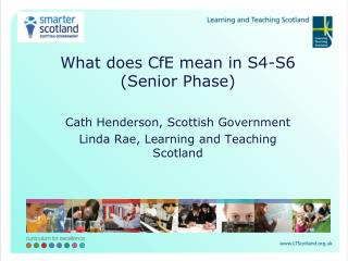 What does CfE mean in S4-S6 (Senior Phase) Cath Henderson, Scottish Government