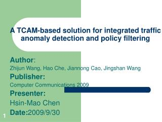 A TCAM-based solution for integrated traffic anomaly detection and policy filtering