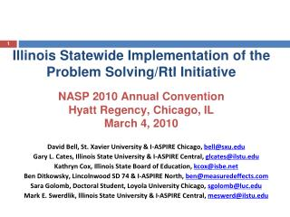 Illinois Statewide Implementation of the Problem Solving/RtI Initiative NASP 2010 Annual Convention Hyatt Regency, Chica