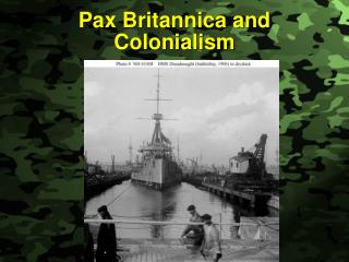 Pax Britannica and Colonialism