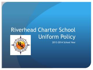 Riverhead Charter School Uniform Policy