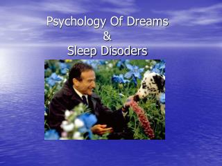 Psychology Of Dreams &  Sleep Disoders