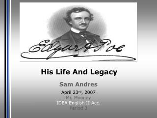 His Life And Legacy