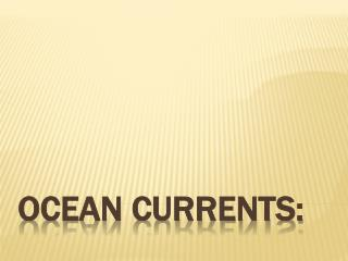 Ocean currents: