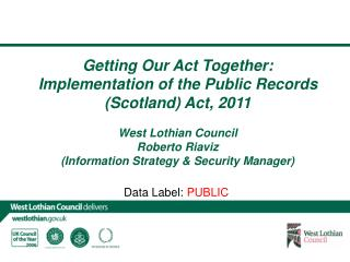 Getting Our Act Together:  Implementation of the Public Records (Scotland) Act, 2011