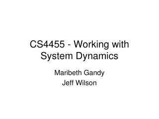 CS4455 - Working with System Dynamics