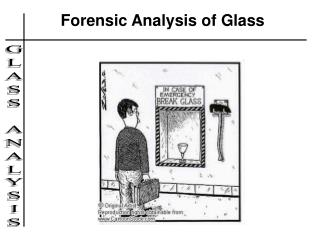 Forensic Analysis of Glass