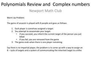 Polynomials Review and Complex numbers