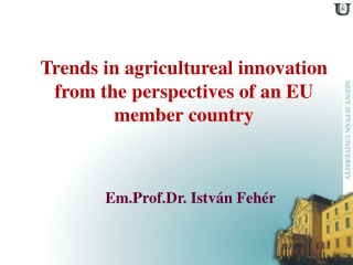 Trends in agricultureal innovation from the perspectives of an EU member country