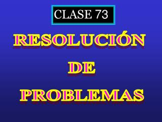 CLASE  73
