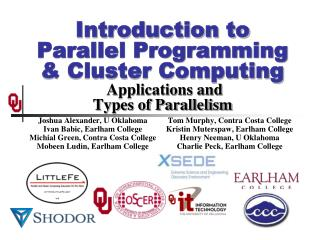 Introduction to  Parallel  Programming & Cluster Computing  Applications and Types of Parallelism