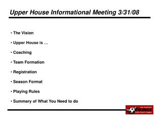 Upper House Informational Meeting 3/31/08
