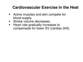 Cardiovascular Exercise in the Heat