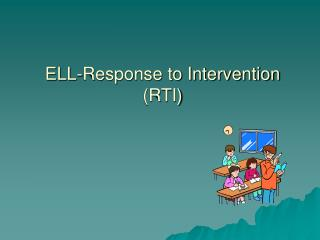 ELL-Response to Intervention  (RTI)